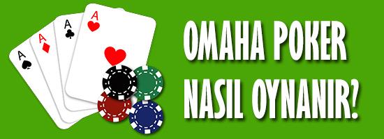 omaha poker nasıl oynanır, kuralları nelerdir ?